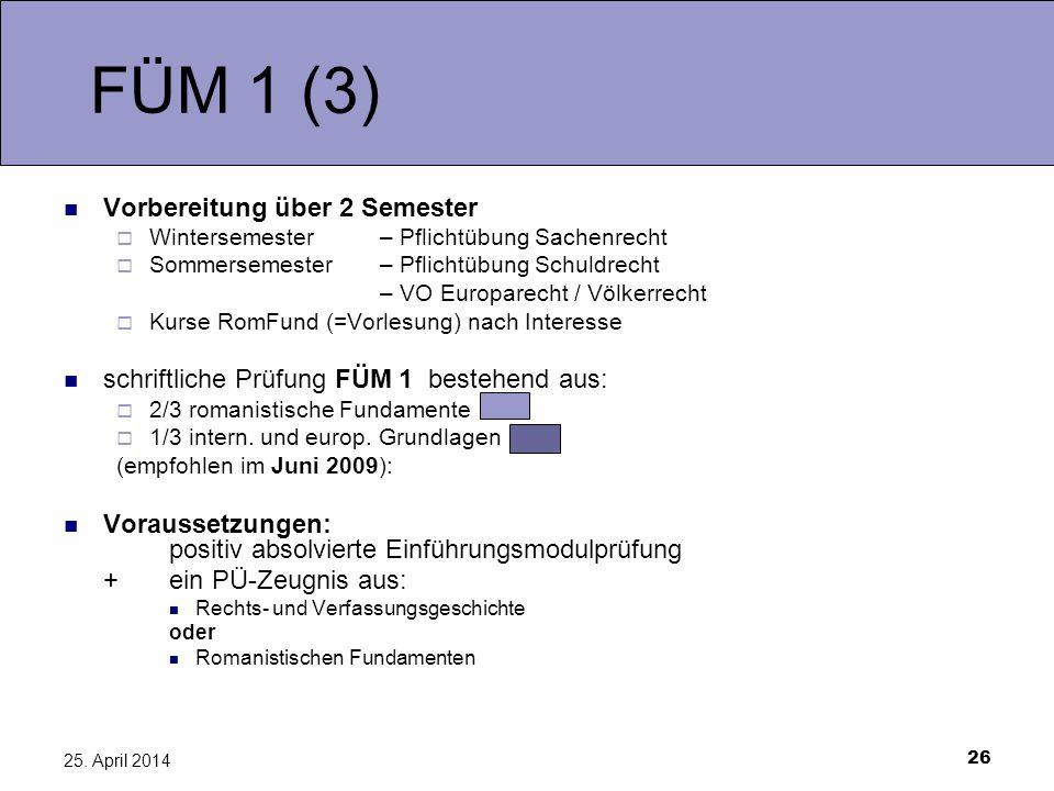 FÜM 1 (3) Vorbereitung über 2 Semester