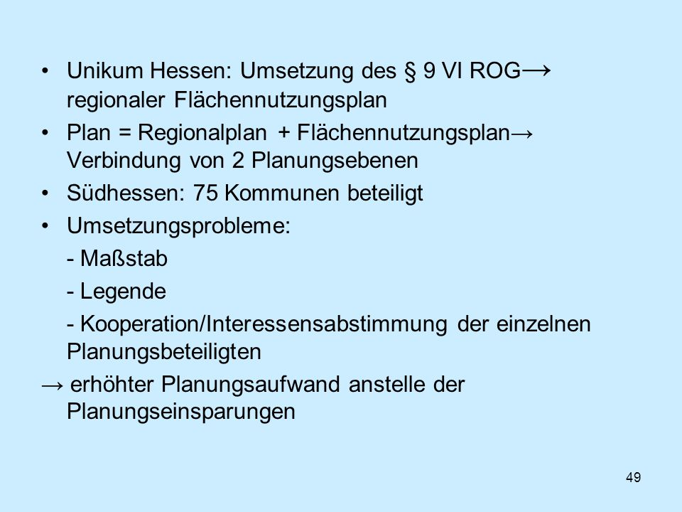 Unikum Hessen: Umsetzung des § 9 VI ROG→ regionaler Flächennutzungsplan