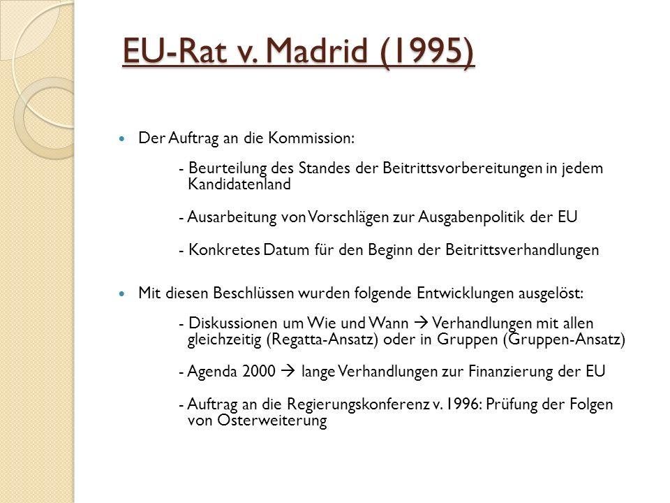 EU-Rat v. Madrid (1995) Der Auftrag an die Kommission: