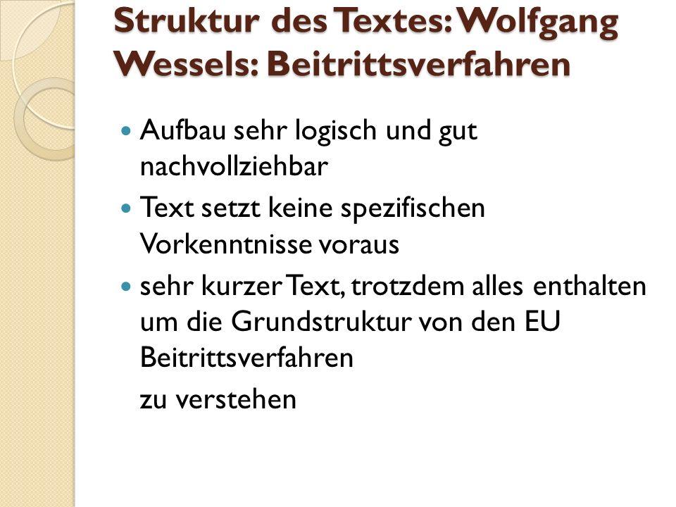 Struktur des Textes: Wolfgang Wessels: Beitrittsverfahren