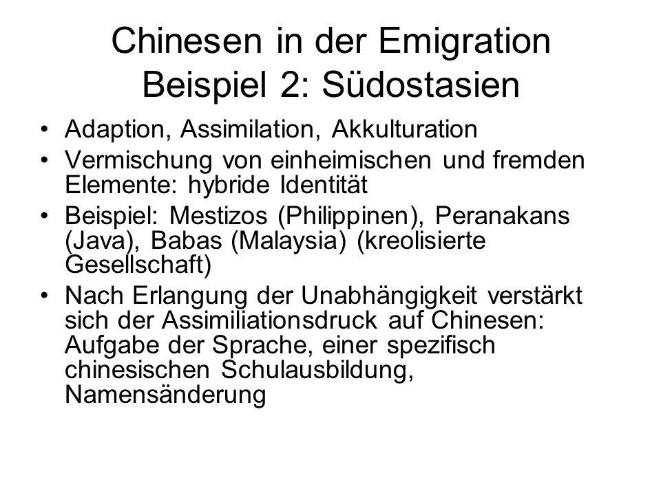 Chinesen in der Emigration Beispiel 2: Südostasien