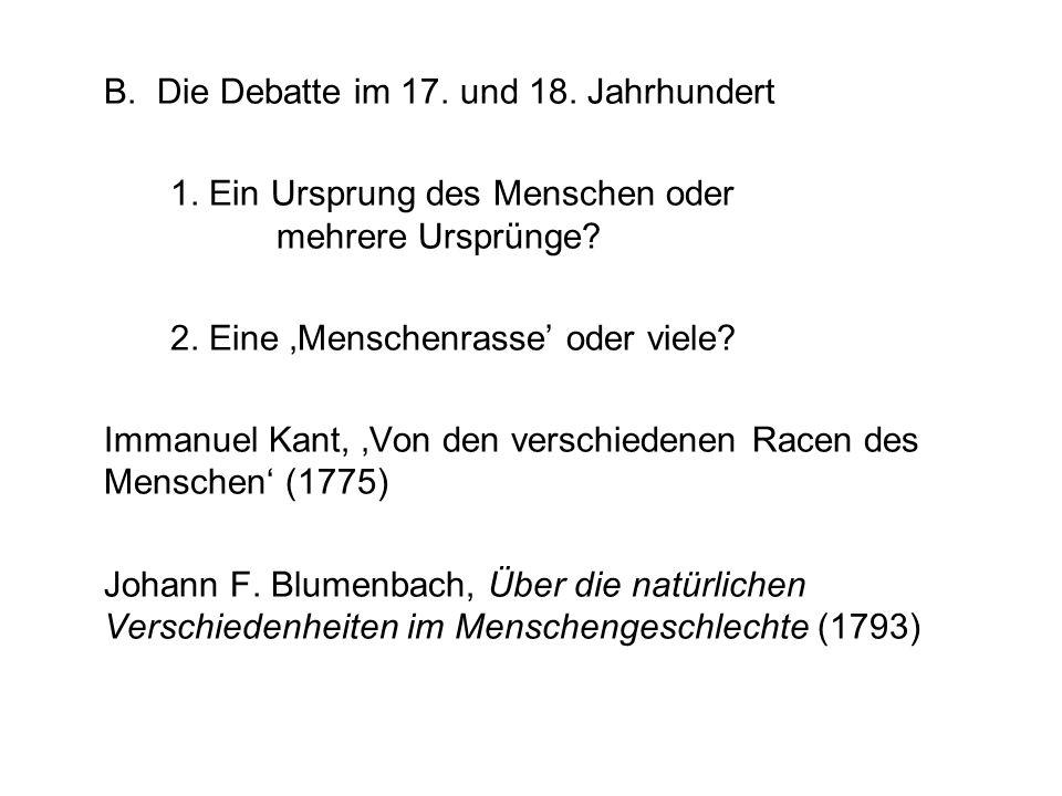 B. Die Debatte im 17. und 18. Jahrhundert