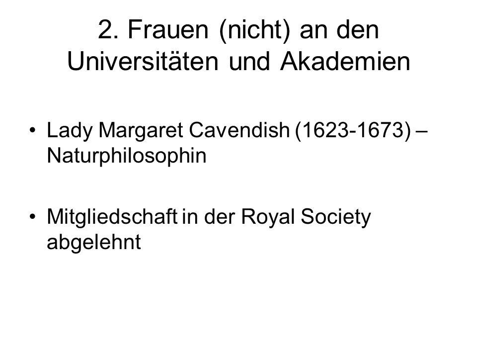 2. Frauen (nicht) an den Universitäten und Akademien