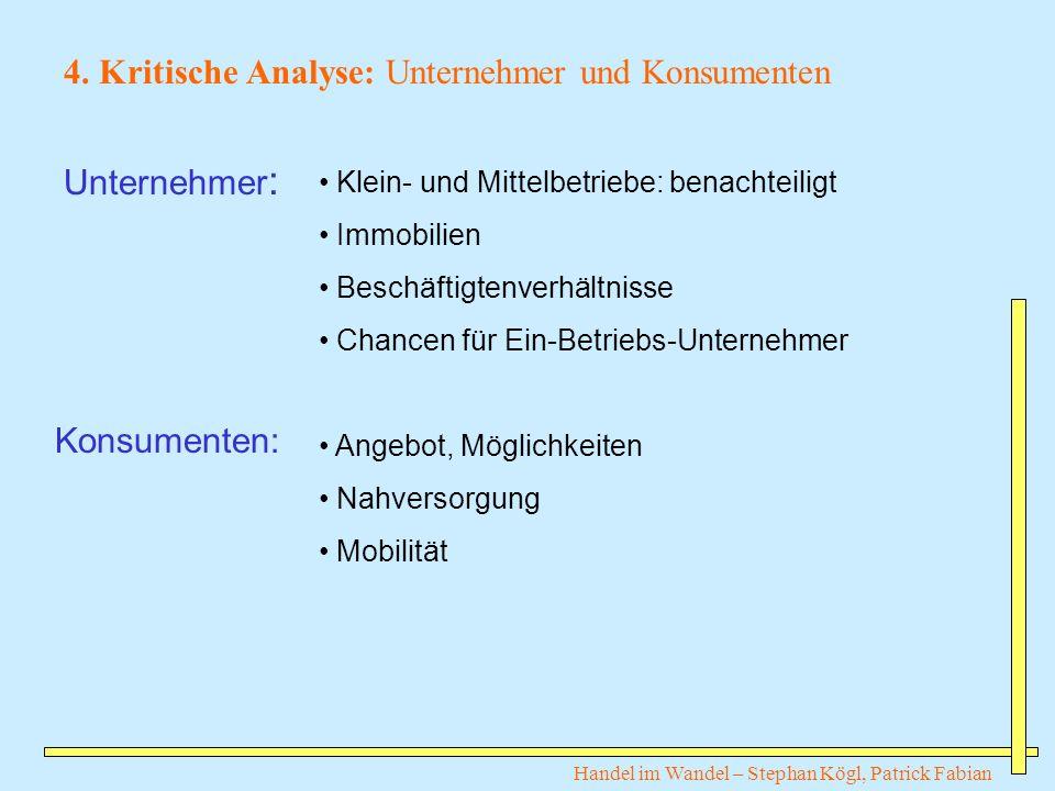 4. Kritische Analyse: Unternehmer und Konsumenten