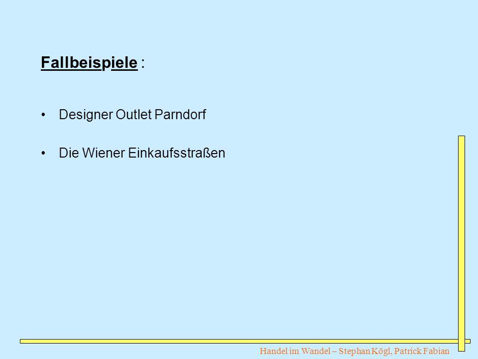 Fallbeispiele : Designer Outlet Parndorf Die Wiener Einkaufsstraßen