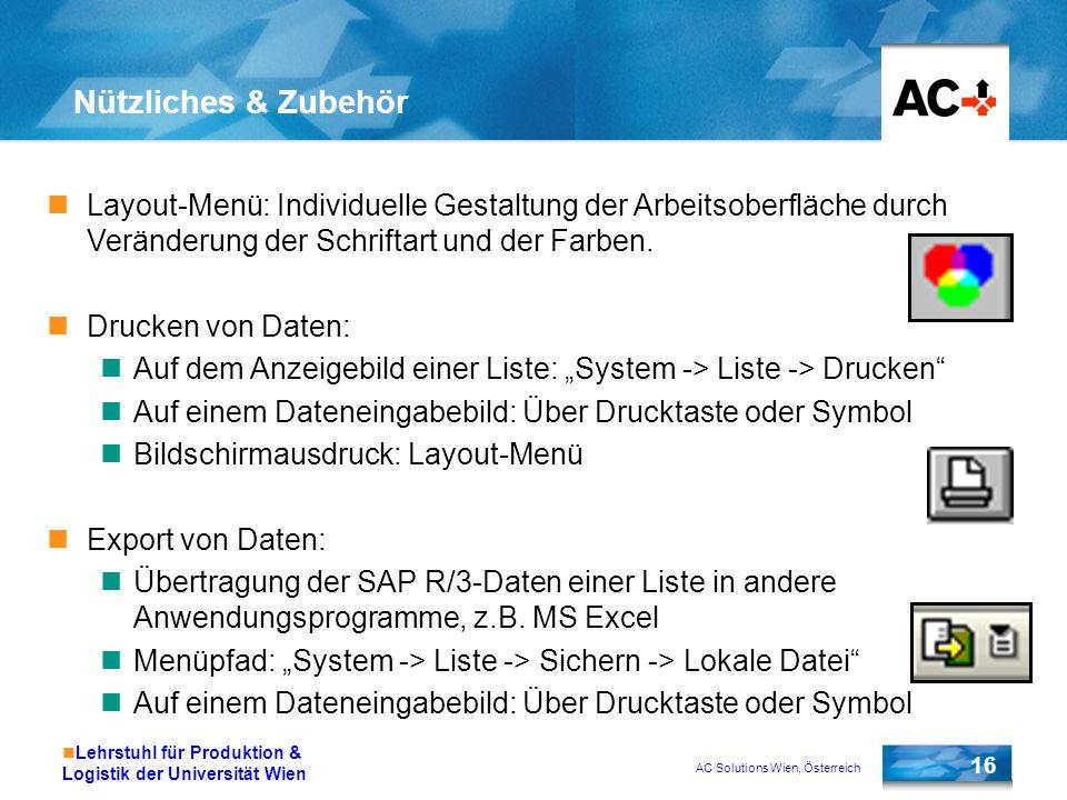 Nützliches & Zubehör Layout-Menü: Individuelle Gestaltung der Arbeitsoberfläche durch Veränderung der Schriftart und der Farben.