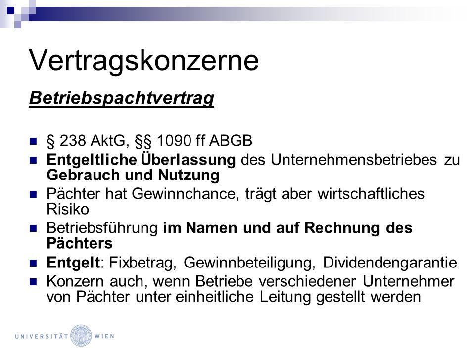 Vertragskonzerne Betriebspachtvertrag § 238 AktG, §§ 1090 ff ABGB