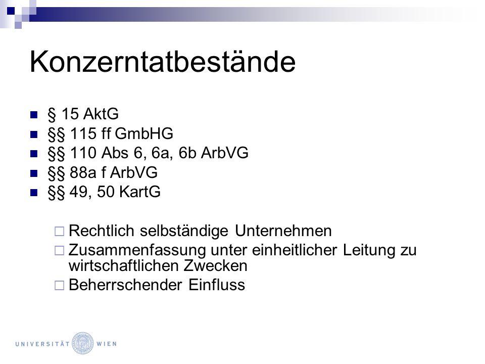 Konzerntatbestände § 15 AktG §§ 115 ff GmbHG