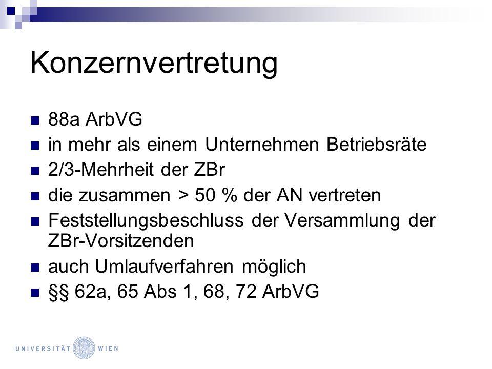 Konzernvertretung 88a ArbVG in mehr als einem Unternehmen Betriebsräte