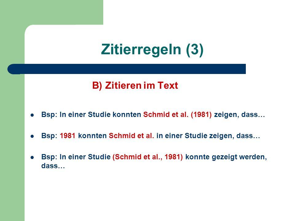Zitierregeln (3) B) Zitieren im Text