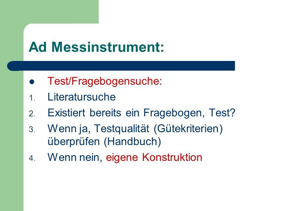 Ad Messinstrument: Test/Fragebogensuche: Literatursuche