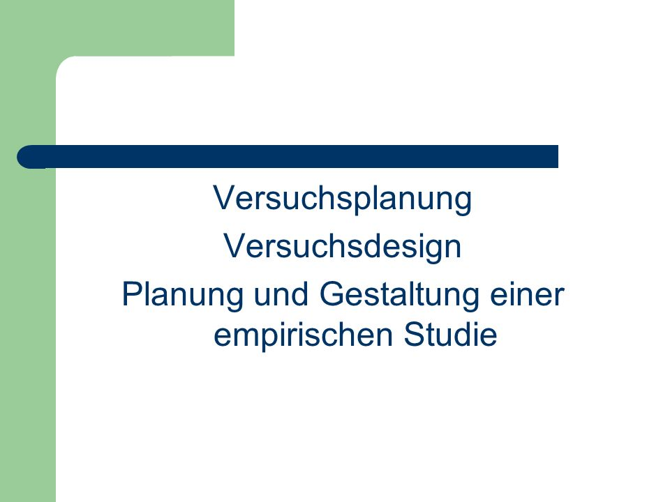 Planung und Gestaltung einer empirischen Studie