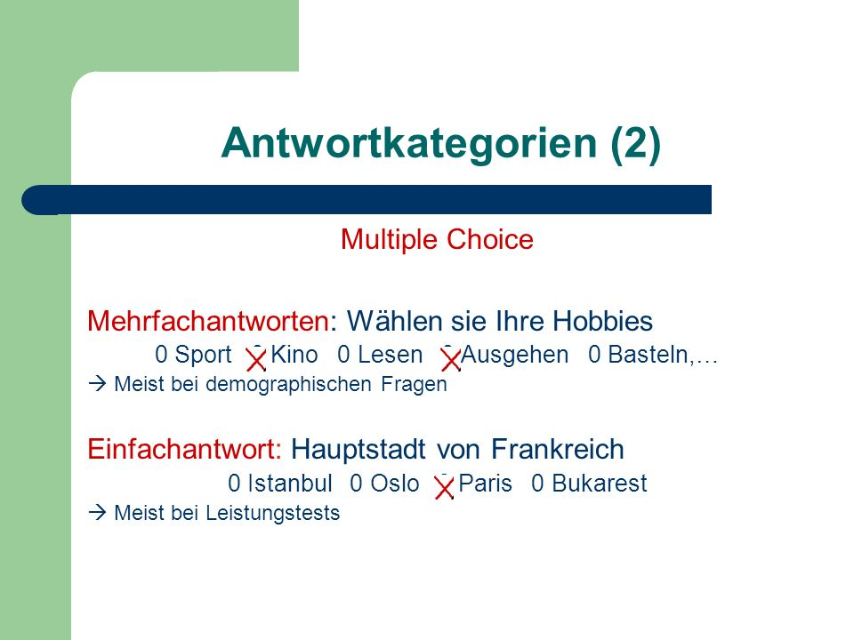 Antwortkategorien (2) Multiple Choice