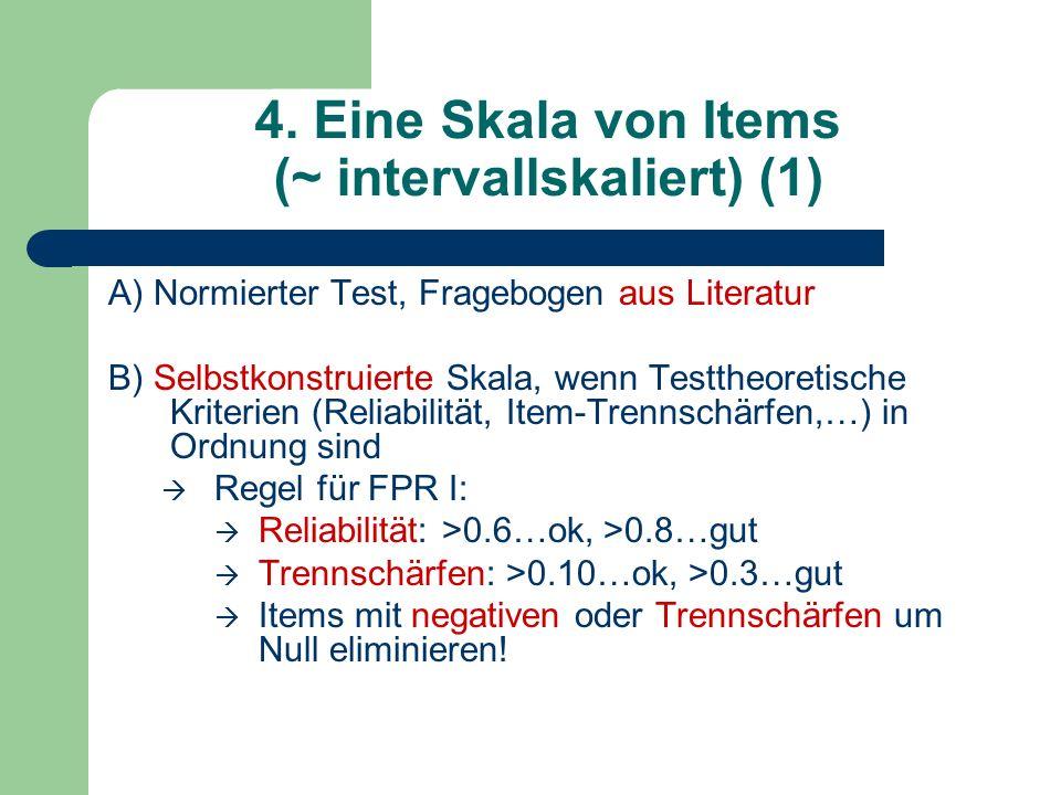 4. Eine Skala von Items (~ intervallskaliert) (1)