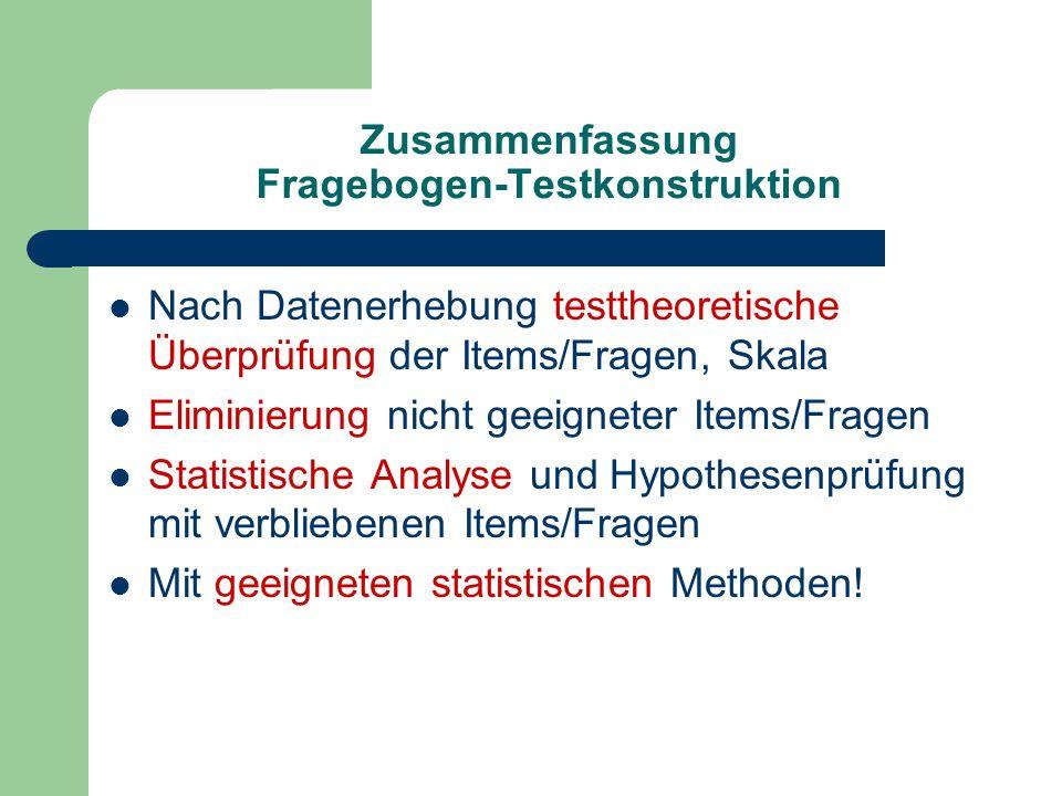 Zusammenfassung Fragebogen-Testkonstruktion