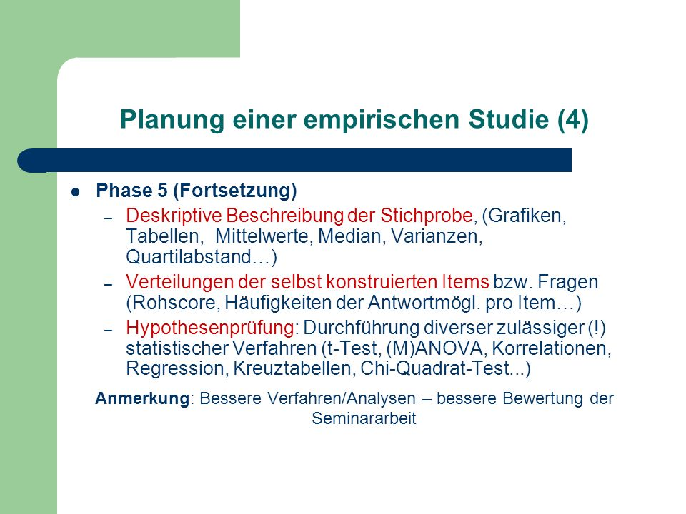 Planung einer empirischen Studie (4)