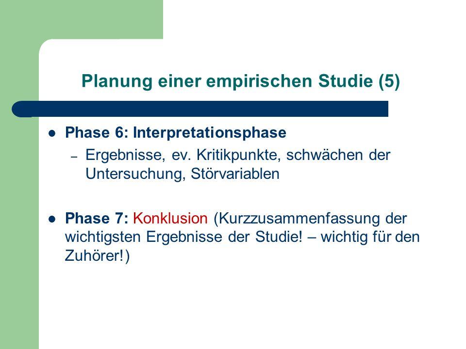 Planung einer empirischen Studie (5)