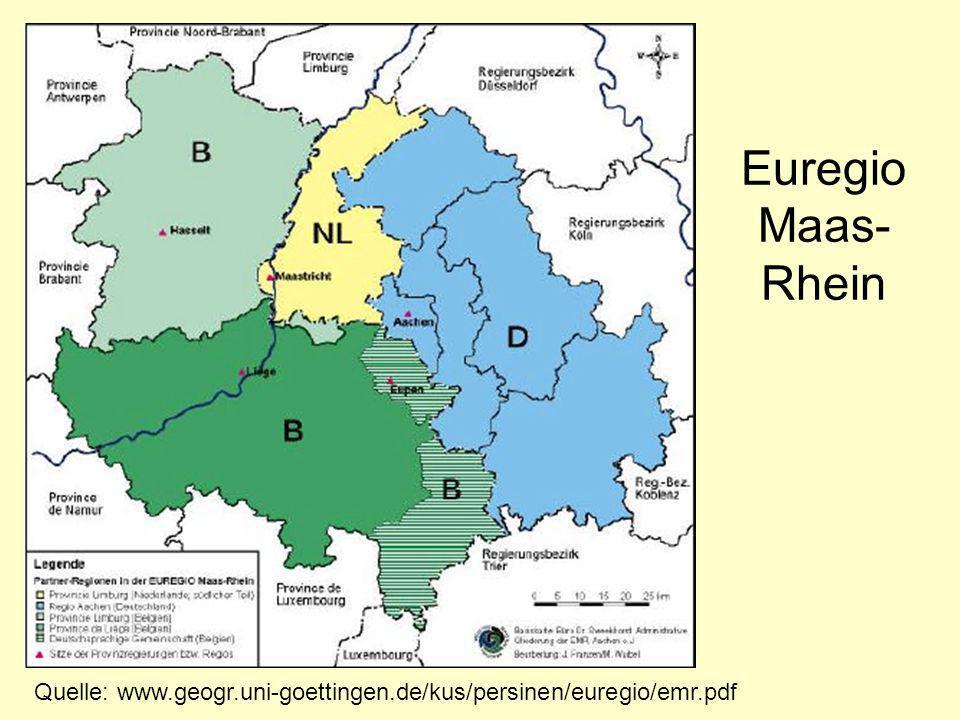 Euregio Maas- Rhein Quelle: www.geogr.uni-goettingen.de/kus/persinen/euregio/emr.pdf