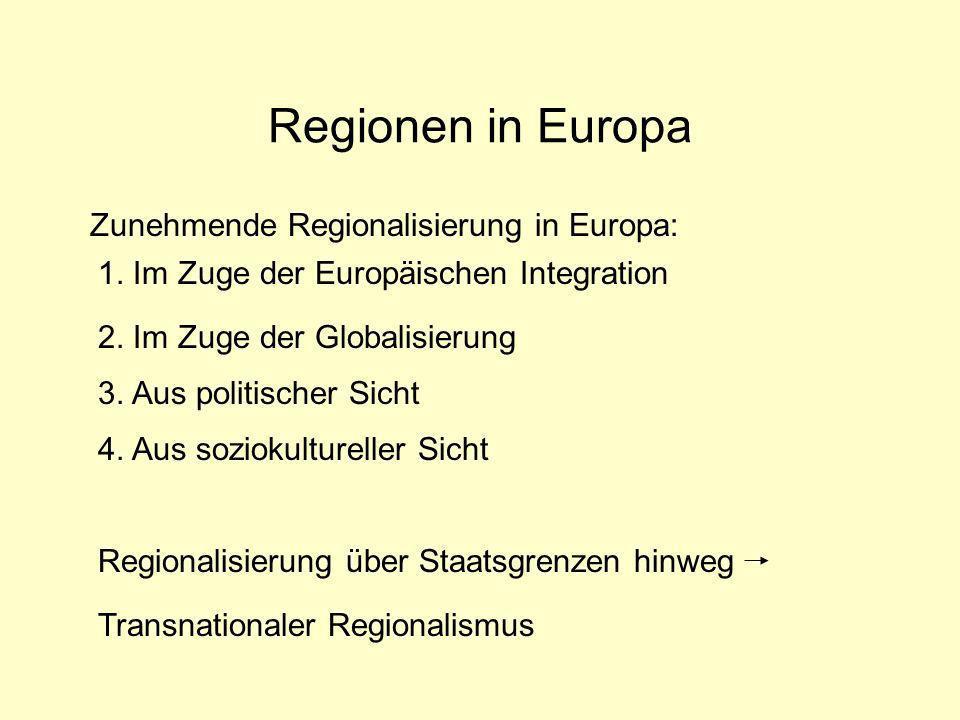 Regionen in Europa Zunehmende Regionalisierung in Europa: