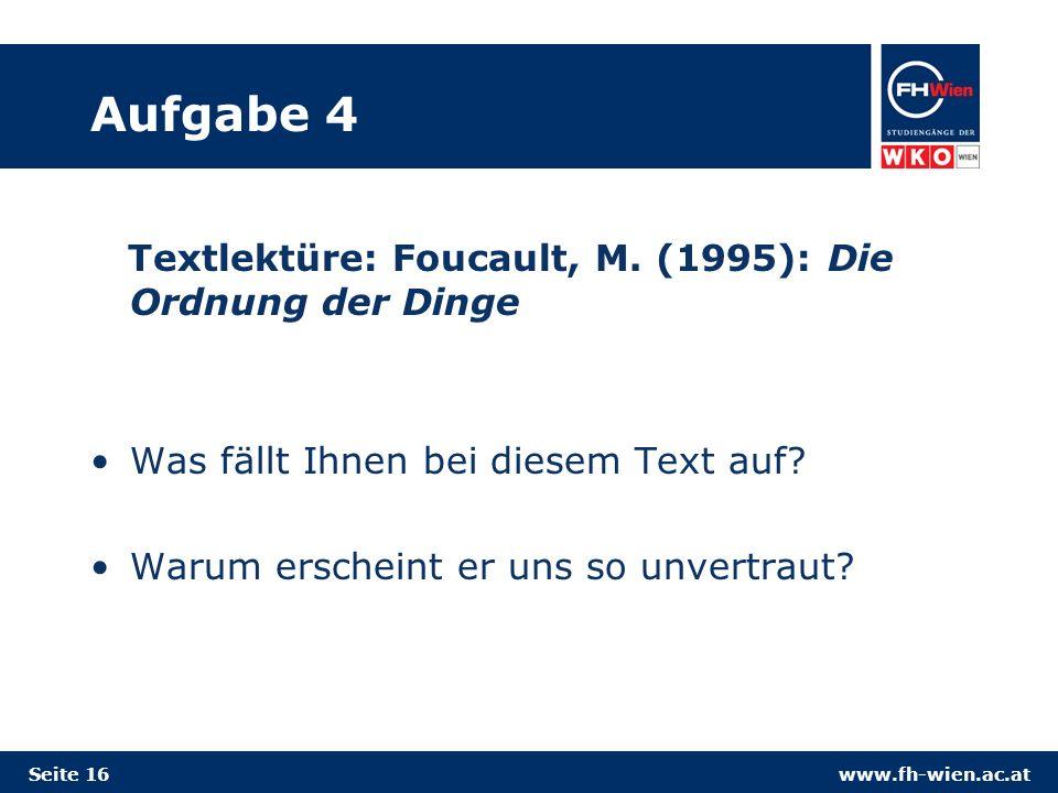Aufgabe 4 Textlektüre: Foucault, M. (1995): Die Ordnung der Dinge