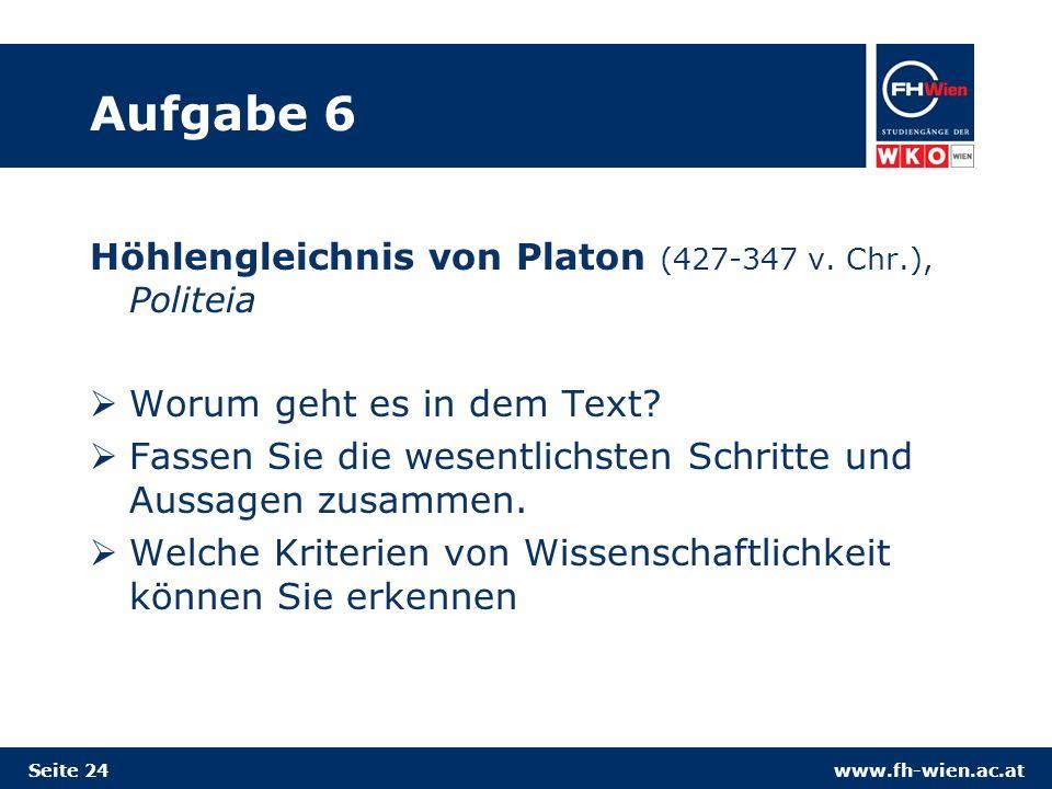 Aufgabe 6 Höhlengleichnis von Platon (427-347 v. Chr.), Politeia