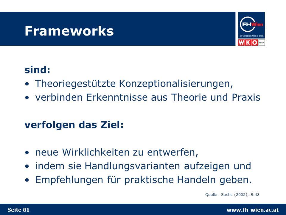 Frameworks sind: Theoriegestützte Konzeptionalisierungen,