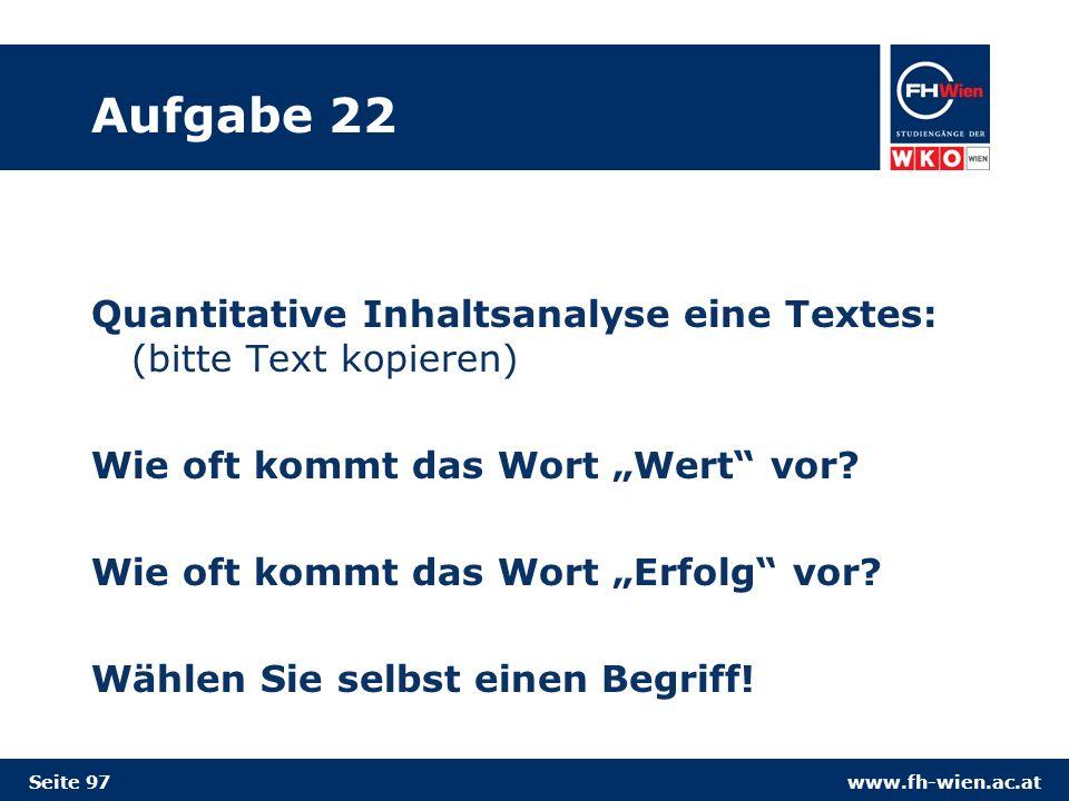 """Aufgabe 22 Quantitative Inhaltsanalyse eine Textes: (bitte Text kopieren) Wie oft kommt das Wort """"Wert vor"""