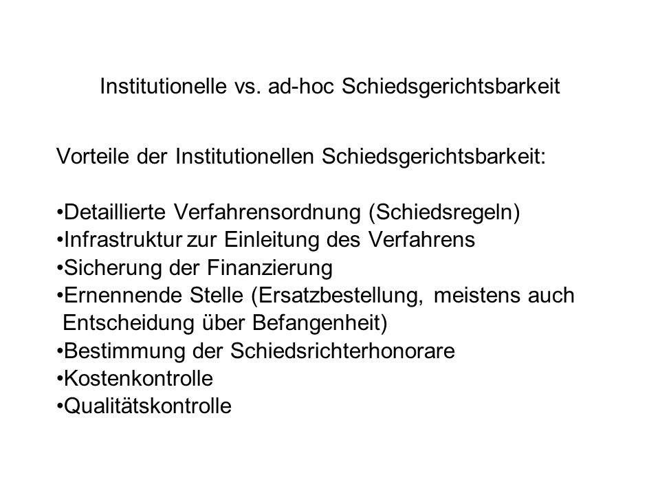 Institutionelle vs. ad-hoc Schiedsgerichtsbarkeit