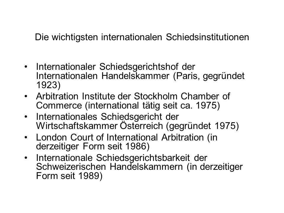 Die wichtigsten internationalen Schiedsinstitutionen
