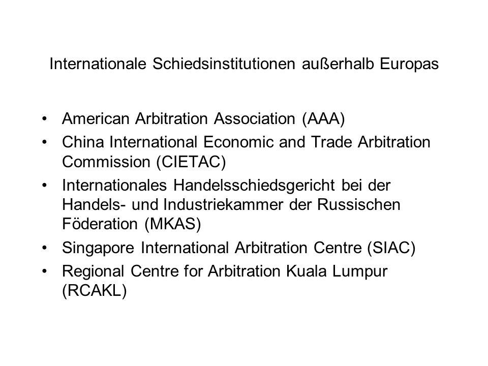 Internationale Schiedsinstitutionen außerhalb Europas