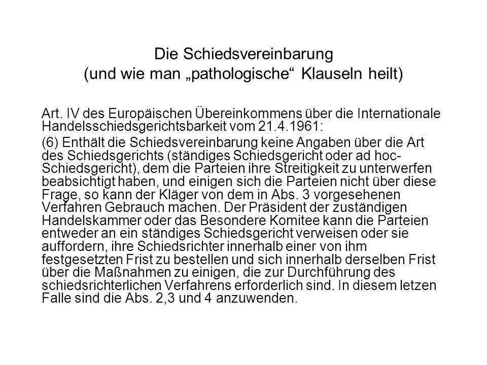 """Die Schiedsvereinbarung (und wie man """"pathologische Klauseln heilt)"""