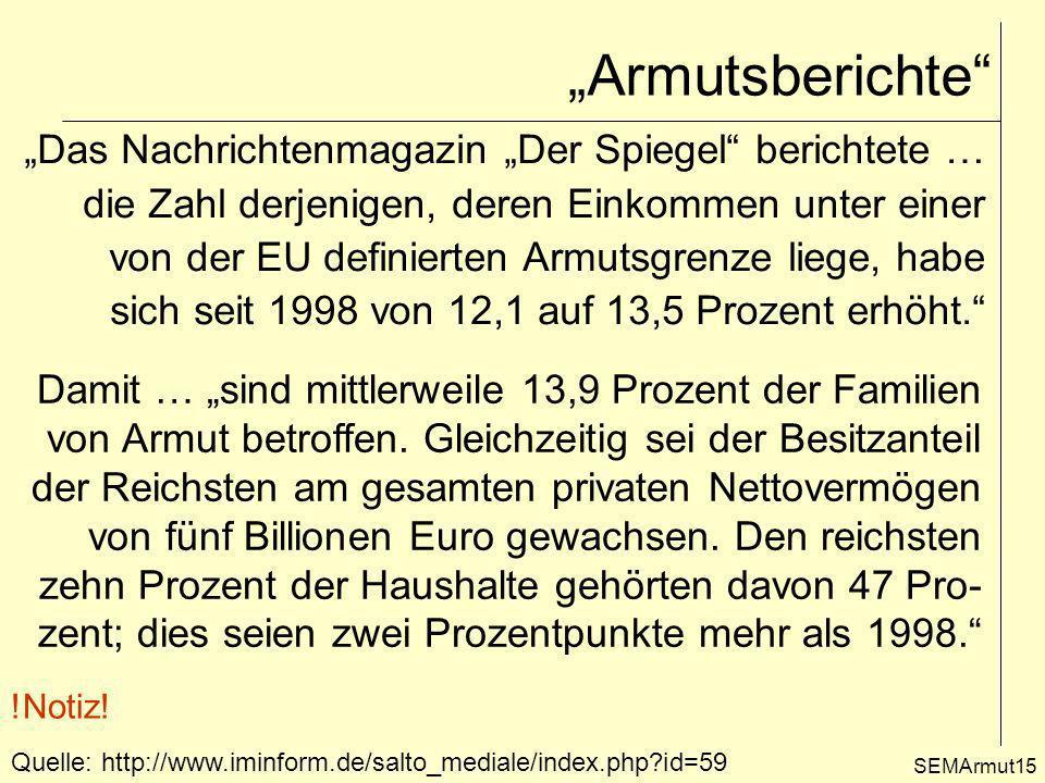 """""""Armutsberichte """"Das Nachrichtenmagazin """"Der Spiegel berichtete …"""