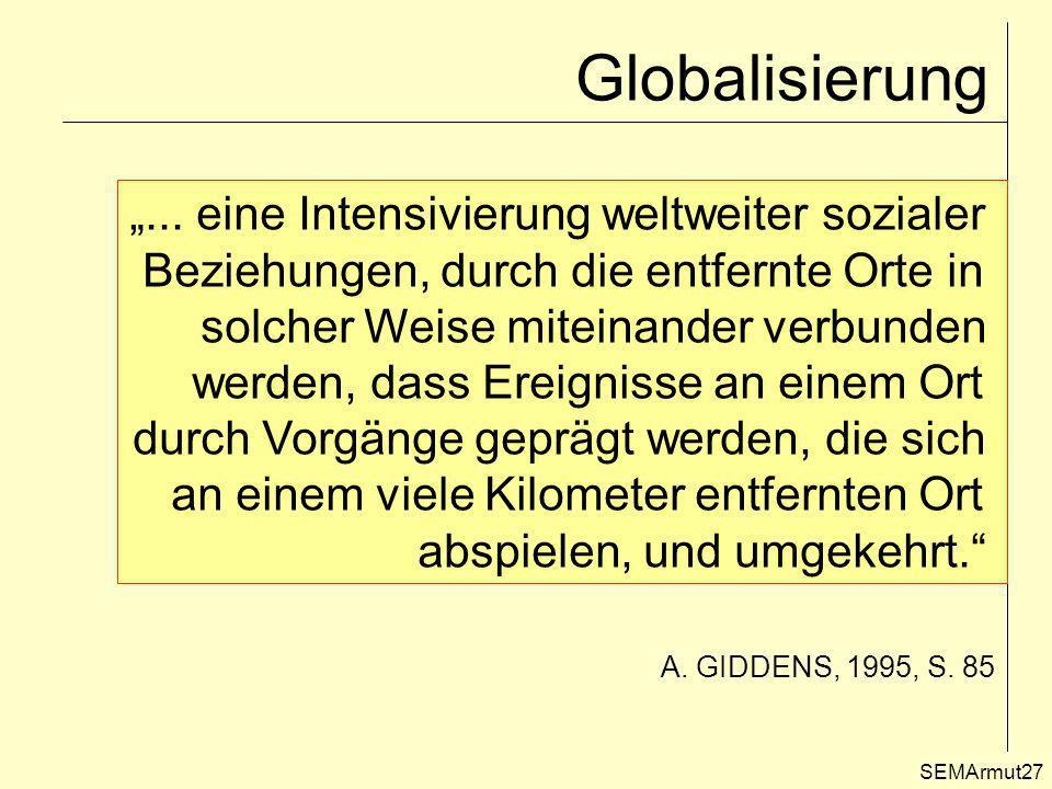 """Globalisierung """"... eine Intensivierung weltweiter sozialer"""