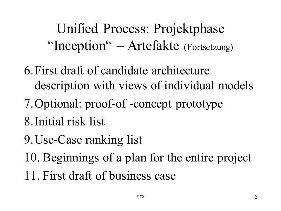 Unified Process: Projektphase Inception – Artefakte (Fortsetzung)