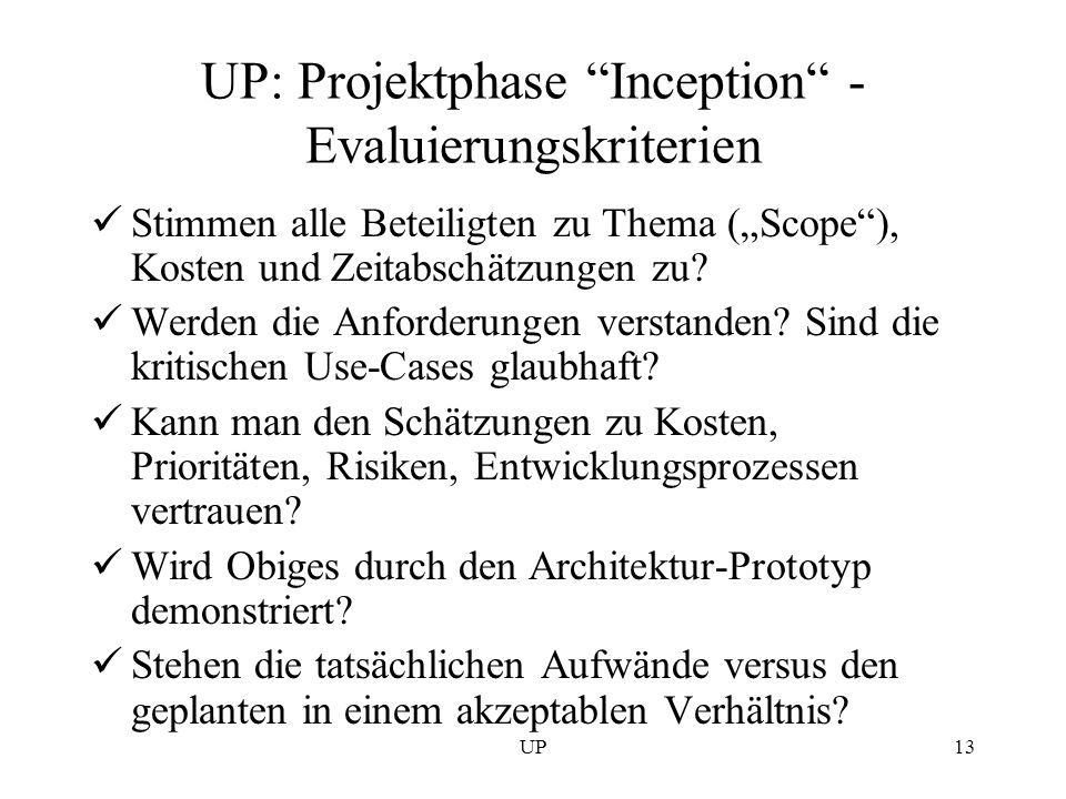 UP: Projektphase Inception - Evaluierungskriterien