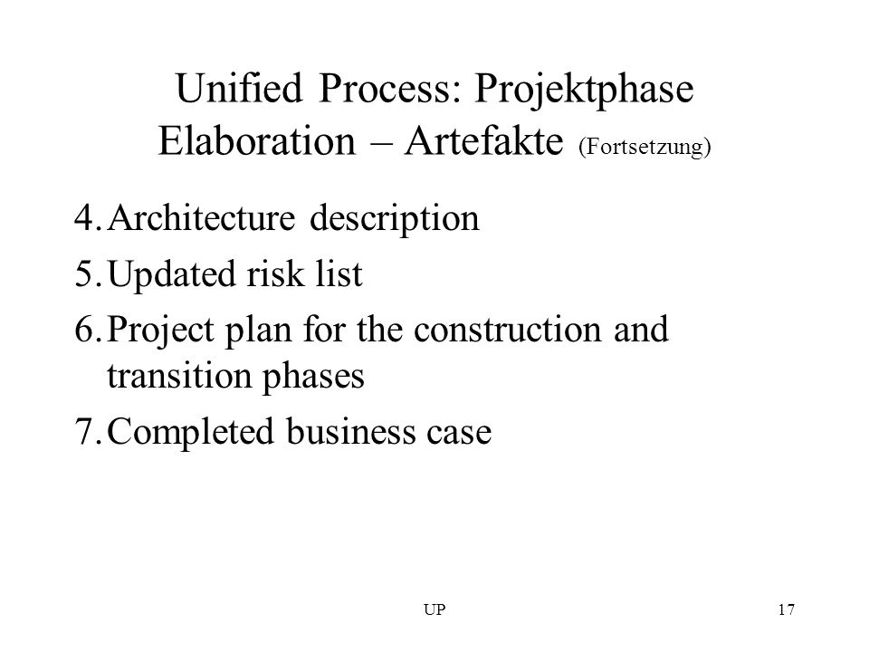 Unified Process: Projektphase Elaboration – Artefakte (Fortsetzung)