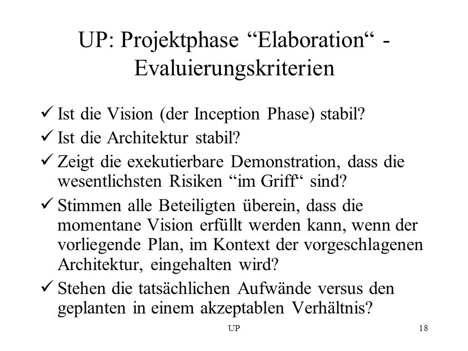 UP: Projektphase Elaboration - Evaluierungskriterien