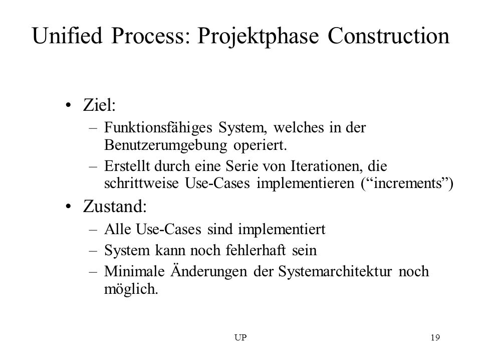 Unified Process: Projektphase Construction