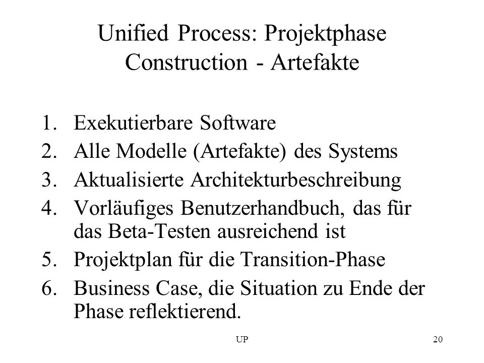 Unified Process: Projektphase Construction - Artefakte