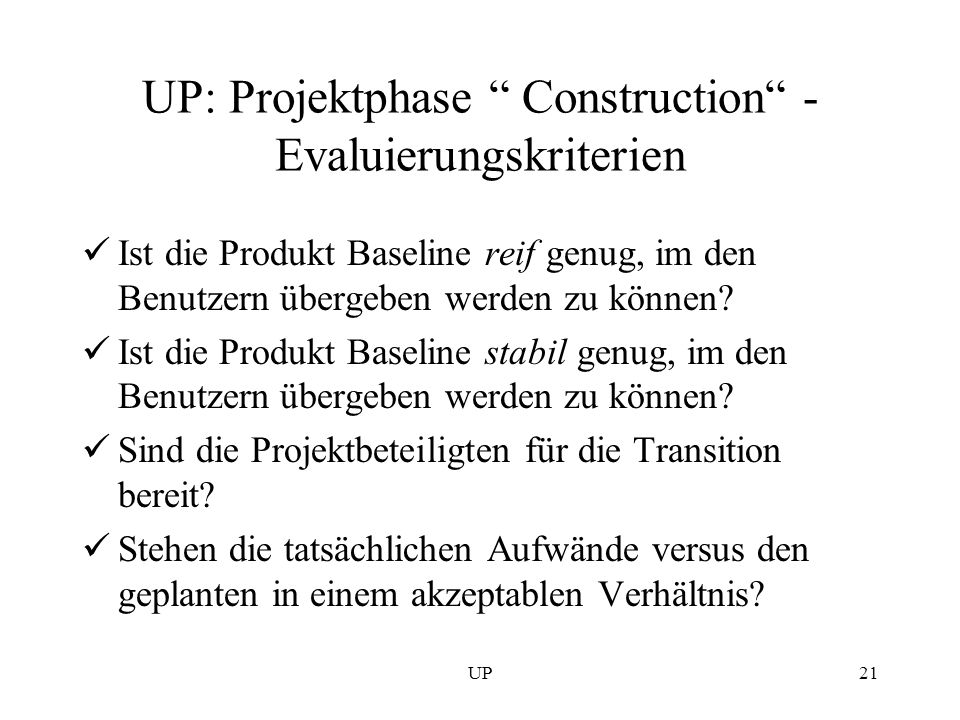 UP: Projektphase Construction - Evaluierungskriterien
