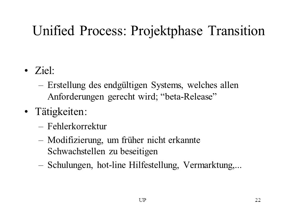 Unified Process: Projektphase Transition