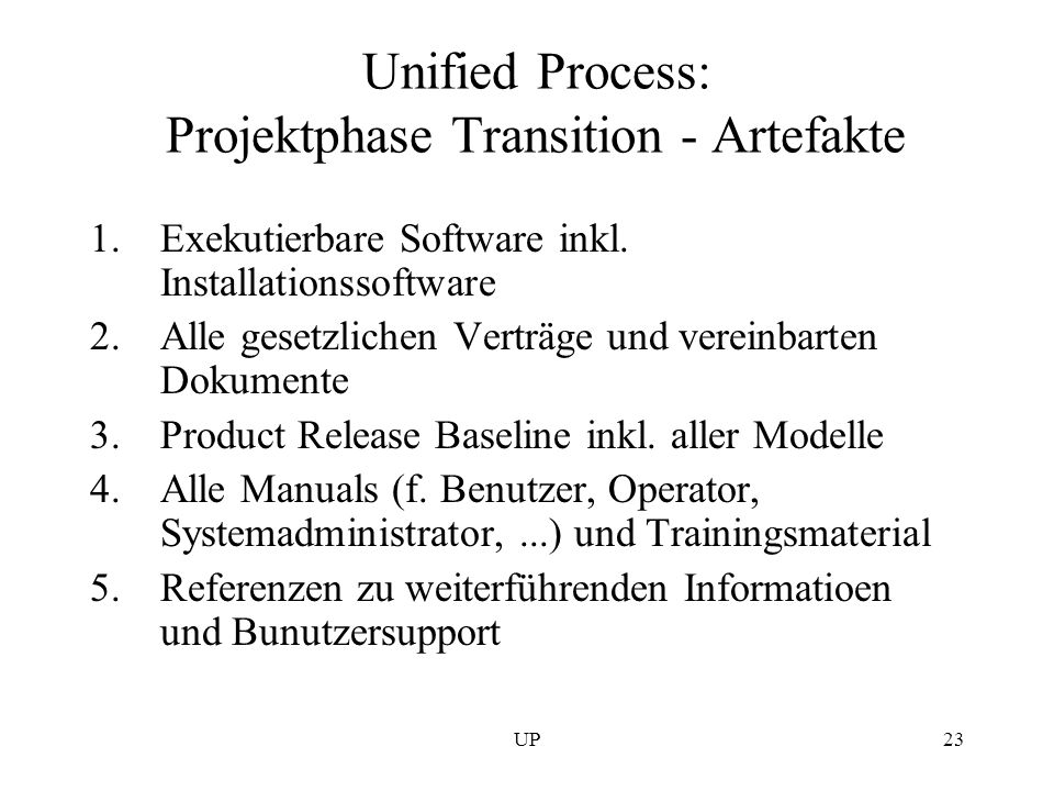 Unified Process: Projektphase Transition - Artefakte