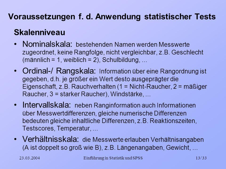 Voraussetzungen f. d. Anwendung statistischer Tests