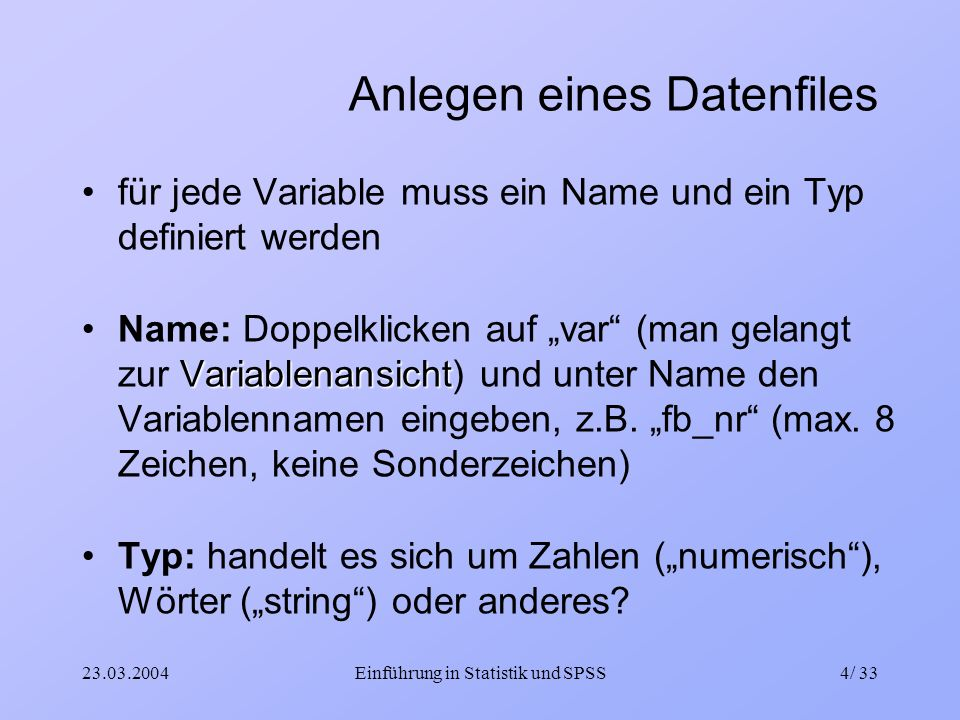 Anlegen eines Datenfiles