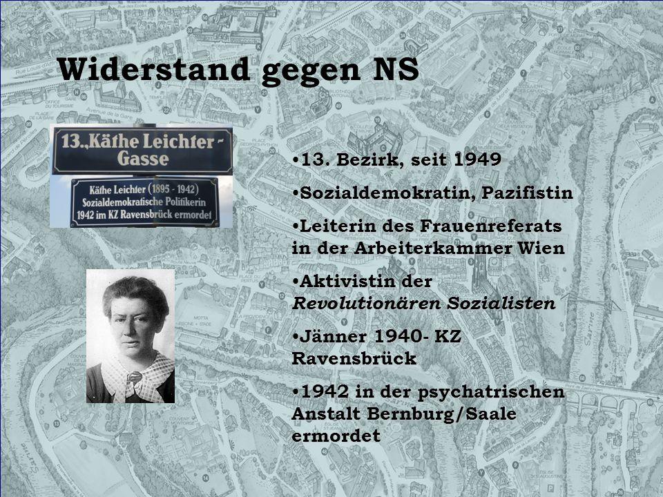 Widerstand gegen NS 13. Bezirk, seit 1949 Sozialdemokratin, Pazifistin