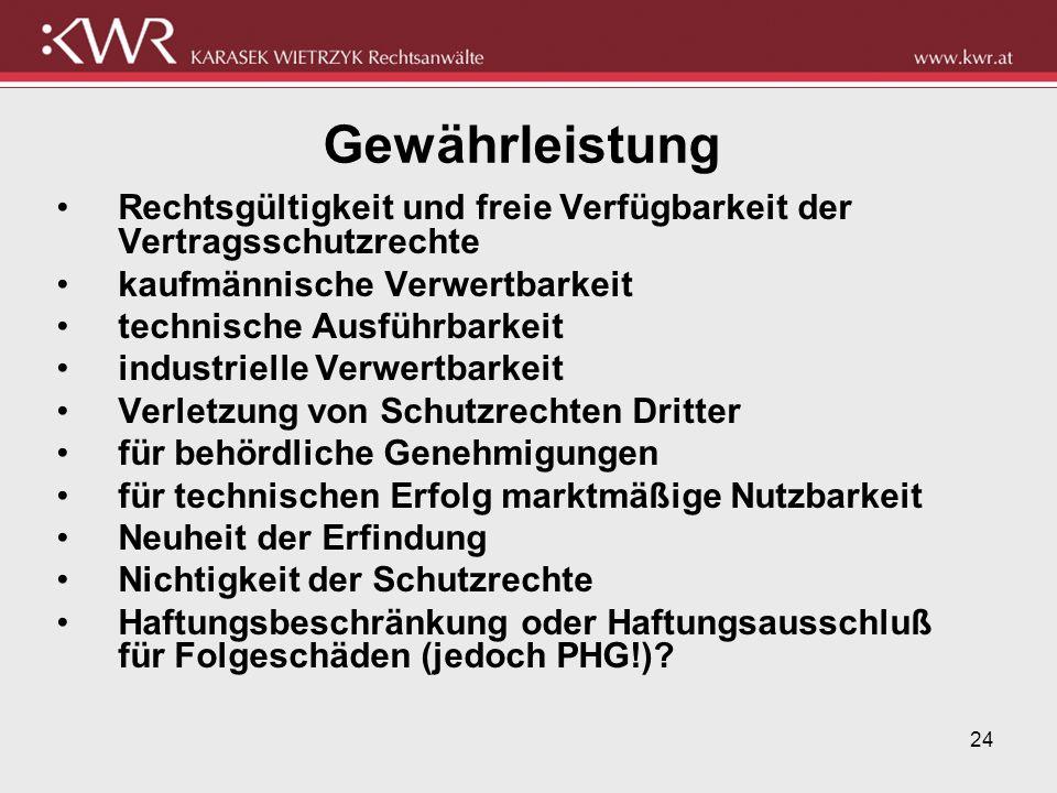Gewährleistung Rechtsgültigkeit und freie Verfügbarkeit der Vertragsschutzrechte. kaufmännische Verwertbarkeit.