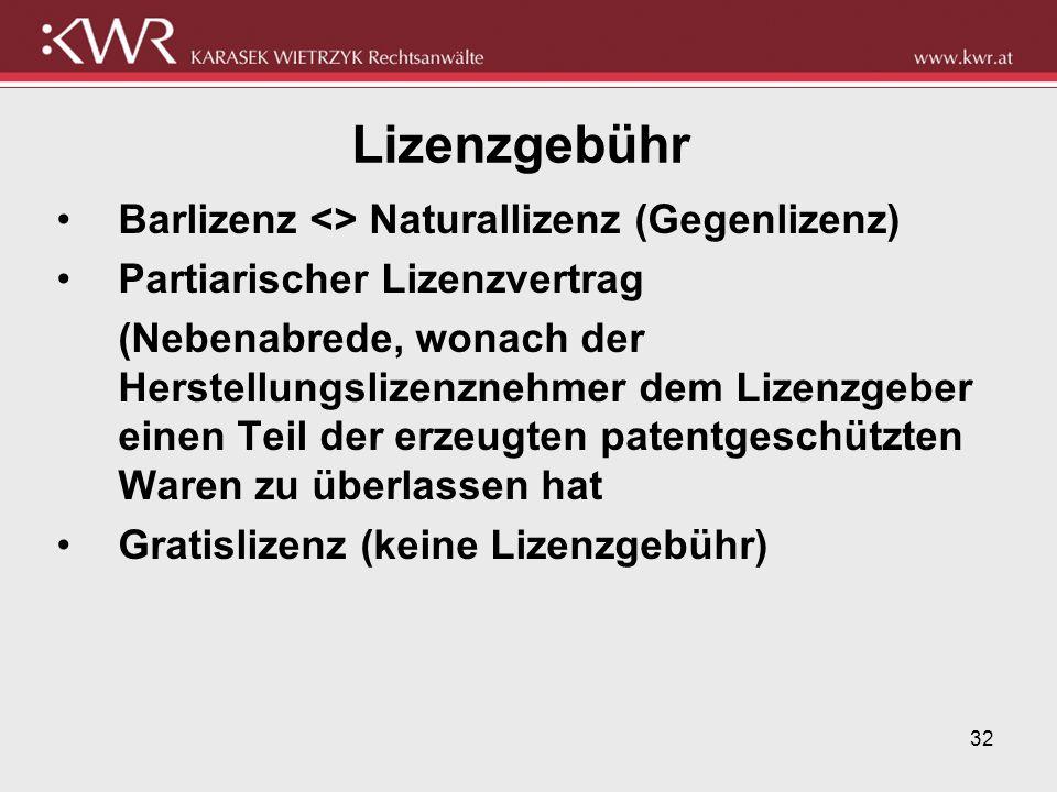 Lizenzgebühr Barlizenz <> Naturallizenz (Gegenlizenz)
