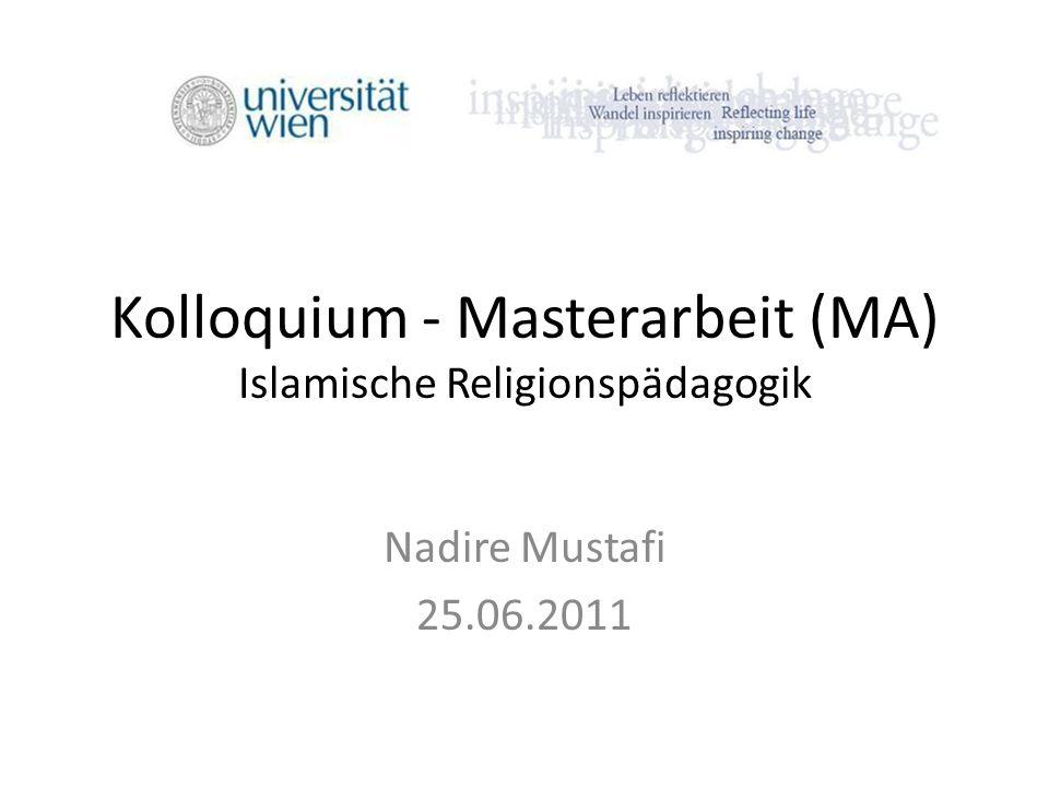 Kolloquium - Masterarbeit (MA) Islamische Religionspädagogik