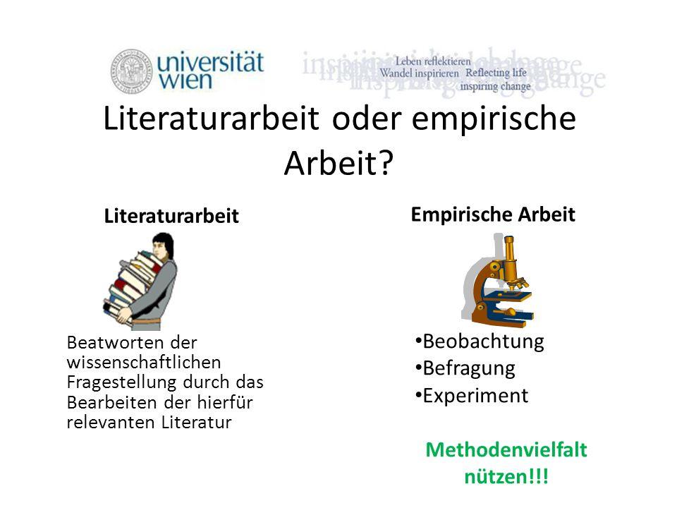 Literaturarbeit oder empirische Arbeit