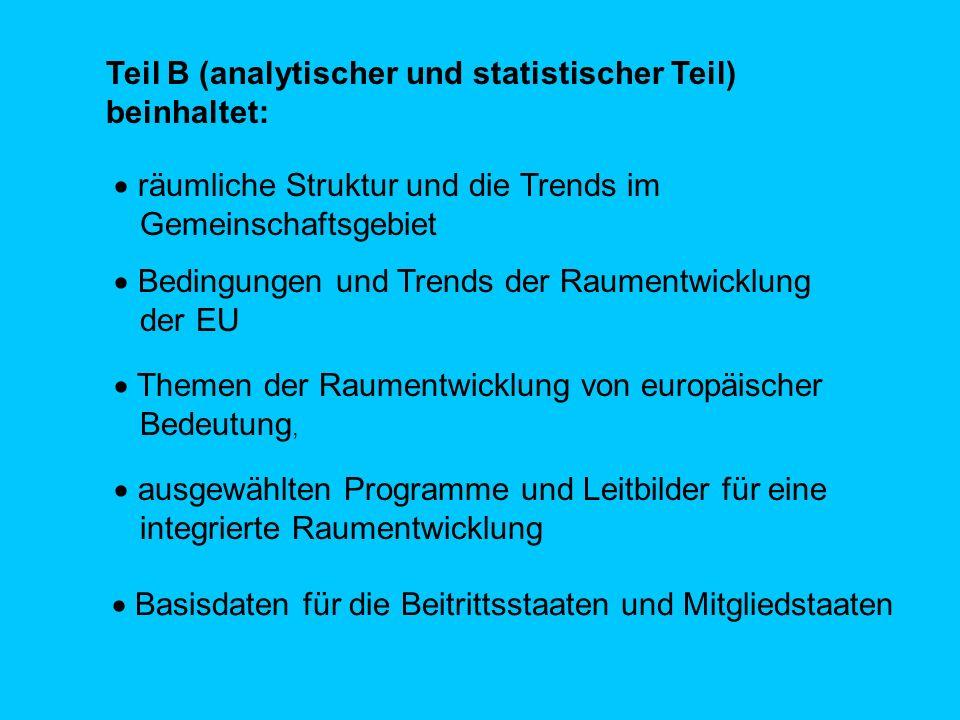 Teil B (analytischer und statistischer Teil) beinhaltet: